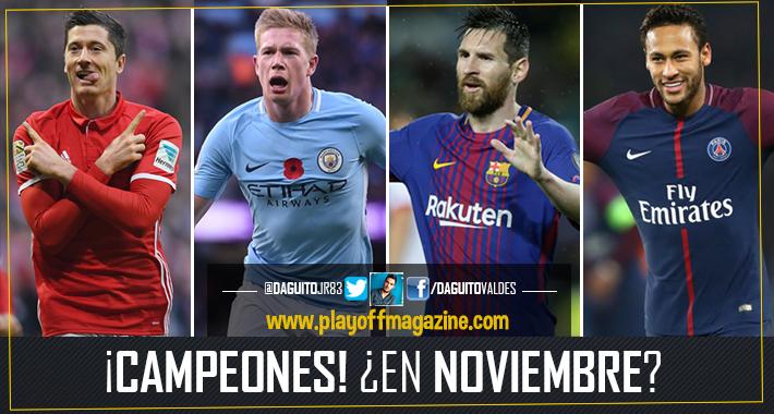 ¡Campeones de Liga!… ¿en noviembre?