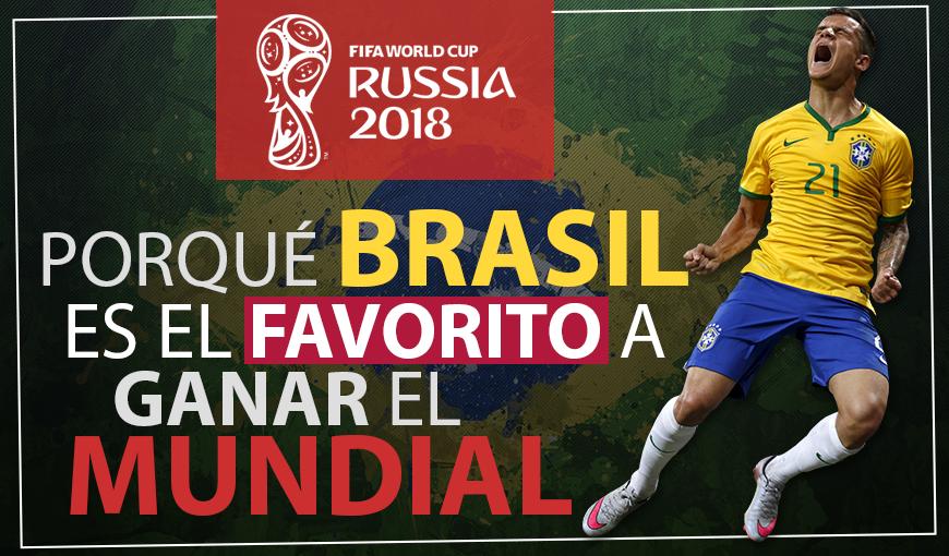 Rusia 2018: Cinco razones para un Brasil favorito